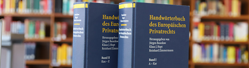 Handwörterbuch / Max Planck Encyclopedia of European Private Law